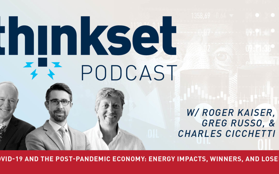 ThinkSet Podcast: COVID-19 and the Post-Pandemic Economy: Implications and Economic Recovery