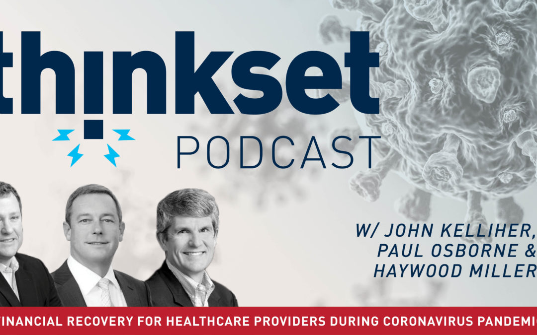 ThinkSet Podcast: Financial Recovery and Stability in the Midst of COVID-19