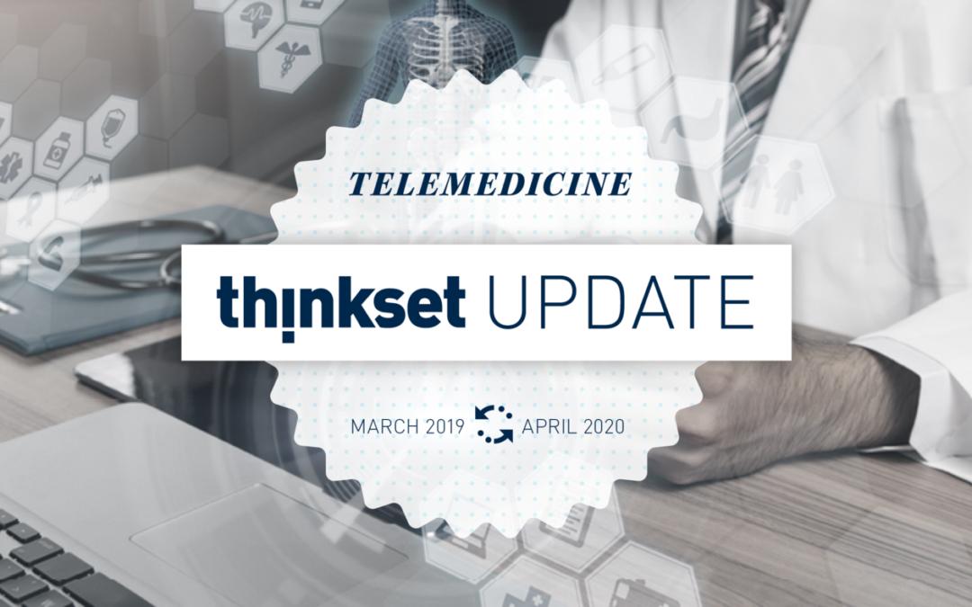 ThinkSet Update: Telemedicine in a Pandemic